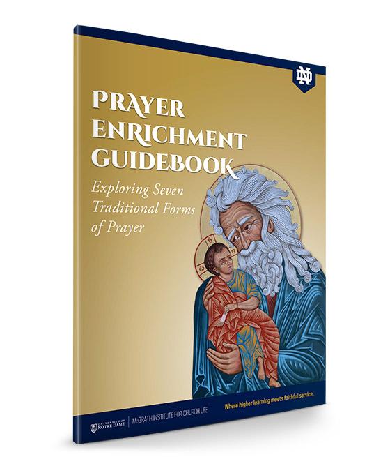 Prayer Enrichment Guidebook - Exploring Seven Traditional Forms of Prayer