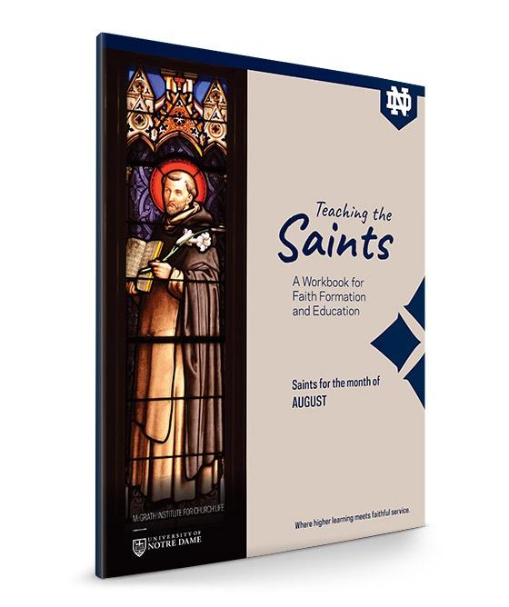 McGrath Institute Notre Dame Teaching the Saints Workbook August