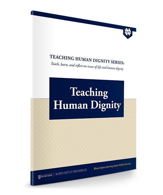 Teaching Human Dignity Series